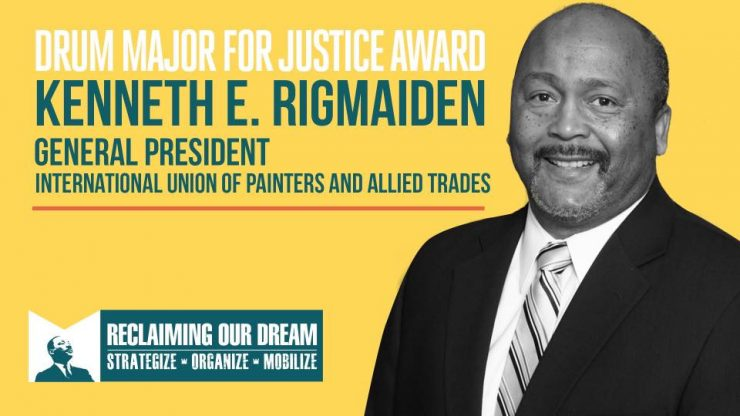 Thank you AFL-CIO on presenting the 2018 Drum Major for Justice Award to IUPAT General President Kenneth E. Rigmaiden!
